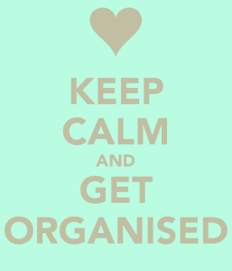 keep-calm-and-get-organised-26